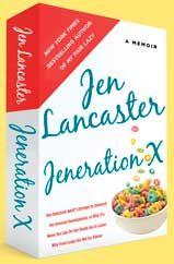 Jeneration X - Jen Lancaster
