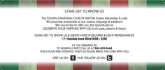 Sunday June 23rd from 2 PM - 4 PM And Come Get To Know Us, The Italian Canadian Club Of Milton Visit iccm.ca Past Present Future, Getting To Know, The Fosters, June, Language, Community, Club, Speech And Language, Language Arts