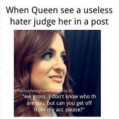 For all the useless haters in this world! . lol @meghan_trainor . . . Tag @meghan_trainor @jeweloftheisle @garytrainor @ryan.trainor @its_jtrain ♥ . . . Follow for more @meghan_trainor facts ★★★★★ #MTrain #meghantoday #meghantrainor #factsofmtrain #marlie #instacool #beautyqueen #slay #feelsgood #kindlycalmmedown#thankyou #allaboutthatbass #lipsaremovin #title #no #grammy #iwont #mom #MEGHANTRAINOR #gainpost #metoo #factoftheday #iloveme #iwontletyoudown #friends #meghantrainorupdates