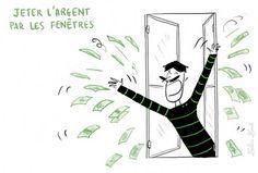 Las expresiones de la lengua francesa http://www.tv5.org/TV5Site/publication/galerie-327-2-Jeter_l_argent_par_les_fenetres_etre_tres_depensier.htm