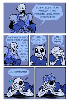 "sansybones: "" Sans makes the occasional bad pun but Paps knows how to deal with it. """