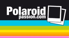 Polaroid Passion - The Polaroid fans website
