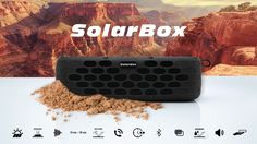Have a look at this amazing solar powered portable speaker! SolarBox: Solar Power Waterproof Portable Speaker