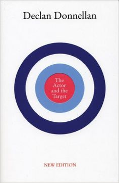 The Actor and the Target: New Edition: Declan Donnellan: 9781559362856: Amazon.com: Books