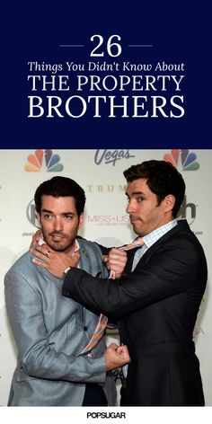 Here are the 30 things you never knew about HGTV's Property Brothers