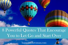 8 Powerful Quotes That Encourage You to Let Go and Start Over
