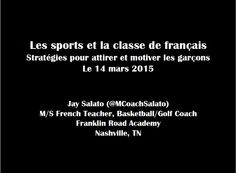Jay Salato, Best of Tennessee: Teaching Sports in French Class