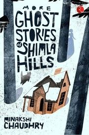 More Ghost Stories of Shimla Hills: Book
