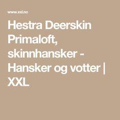 Hestra Deerskin Primaloft, skinnhansker - Hansker og votter | XXL