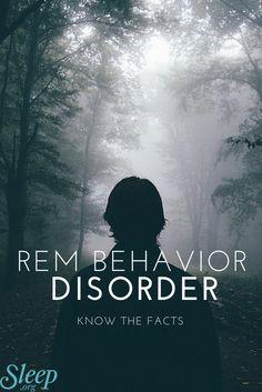 Learn about REM Behavior Disorder, a rare sleep disorder. | Sleep.org