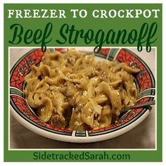 Beef Stroganoff - freezer to crockpot