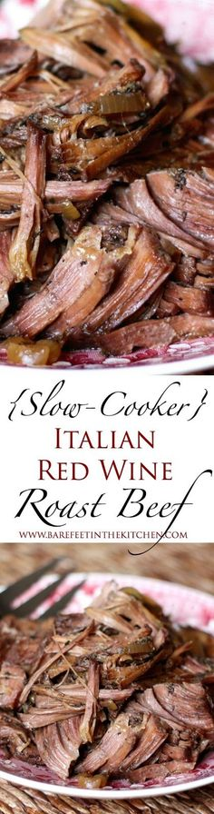Slow-Cooker Italian Red Wine Roast #Beef - get the recipe at barefeetinthekitchen.com