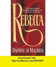 Rebecca (9780380486038) Daphne du Maurier , ISBN-10: 0380486032  , ISBN-13: 978-0380486038 ,  , tutorials , pdf , ebook , torrent , downloads , rapidshare , filesonic , hotfile , megaupload , fileserve