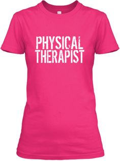 Super Physical Therapist | Teespring