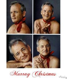 Have Yourself A Very Murray Christmas!  I frickin' love Bill Murray.