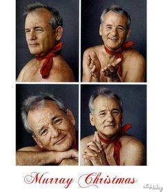 Have Yourself A Very Murray Christmas!  I frickin' love Bill Murray.