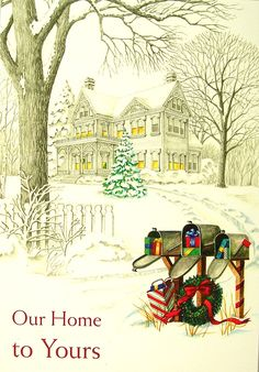 Our Home to Yours Christmas Gifts Snow Greeting Card