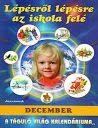 Lépésről lépésre az iskola felé- december - Kiss Virág - Picasa Webalbumok