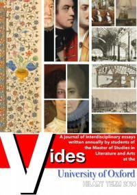 VIDES 2014 - the annual online journal of our students in the Master's in Literature and Arts produced 24 fascinating and eclectic essays this year -- all are freely available from our open.conted.ox.ac.uk website