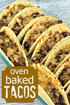 Oven Baked Beef Tacos  The perfect way to keep the meat in your shell and keep the shell from breaking when you eat it!
