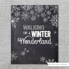 8x10 Chalkboard Instant download / Print Digital File - Christmas Printable - Walking in a Winter Wonderland