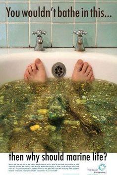Вы, конечно же, не будете принимать такую ванну, почему морские обитатели должны это делать?