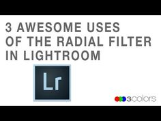 3 Awesome Uses of the Radial Filter in Lightroom | Three Colors