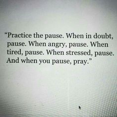 Pause & pray... little moments in life.