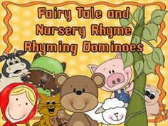 Fairy Tales and Nursery Rhymes - If you are looking for an engaging rhyming activity or game, this is for you! Using pictures/words from familiar fairy tales and nursery rhymes, children match the rhyme while playing dominoes. A rhyming pairs check sheet is included so the game becomes an independent center activity so the child can monitor his own learning.