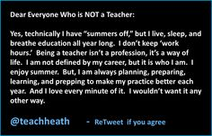 Teachers have summers off? Not if you are a good one...