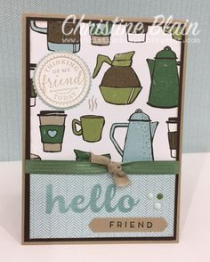 HAPPY HEART CARDS: STAMPIN' UP! HELLO FRIEND, WITH COFFEE BREAK DSP