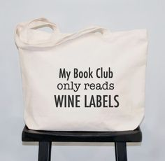 Book Club Tote Bag - wine and books...two of our favorite things!