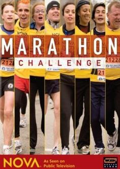 25. MARATHON CHALLENGE. Documentary about turning couch potatoes into marathoners. Inspiring.