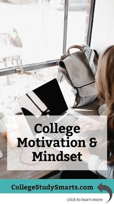 College Motivation, Confidence and Mindset Hacks - College Study Smarts Homework Motivation, College Motivation, Study Motivation, College Life Hacks, College Tips, College Semester, University Tips, Study Skills, Study Tips