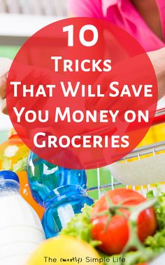 Save Money on Groceries with these Tips | Love that this will help me stick to the grocery budget without using coupons! Plus, ways to eat healthy on a budget. Yay for frugal living :) Keepin' it real with #8, haha!  via @mostlysimple1
