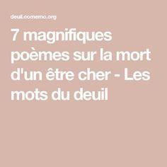 7 Magnifiques Poemes Sur La Mort D Un Etre Cher Les Mots Du Deuil Poeme Mort Poeme Poeme Deces