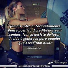 """""""Jamais sofra antecipadamente. Pense positivo. Acredite nos seus  sonhos. Nunca desista de lutar. A vida é generosa para aqueles  que acreditam nela."""" ✌  (Vitoria Cirilo)  Que tal aprender algo novo hoje?  Descubra passo a passo como definir o corpo!  Acesse Agora ➡ https://SegredoDefinicaoMuscular.com/ #boanoite #goodnight #motivação #motivation #motivated #comodefinircorpo"""