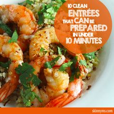 10 Clean Entrees that Can Be Prepared in Under 10 Minutes #cleaneating #10minutemeals #fast #healthy