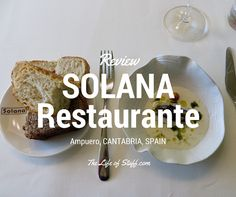 Michelin Starred Dining at Solana, Ampuero, Cantabria, Spain, surrounded by lush Cantabrian landscape, this Michelin Starred Restaurant is worth your visit.