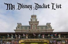 """A great """"Disney Bucket List"""" with ideas of different things to try and do at the World!"""