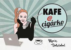Marie Doležalová Kafe a cigárko Skvělá kniha na odreagování a pro pobavení... :) Doporučuji! ;)