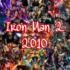 Iron Man 2 2010, Iron Man 3, Thor 2011, Secret Warriors, Agent Carter, Winter Soldier, X Men, Hulk, Movie Tv