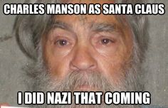 charles manson jesus meme - Google Search