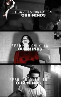 Fear is only in our minds. Teen Wolf.