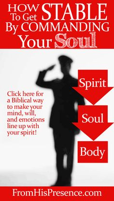How To Get Stable By Commanding Your Soul by Jamie Rohrbaugh |FromHisPresence.com blog