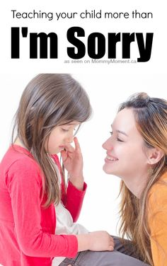 Teaching your child more than Sorry