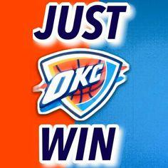 Just win okc