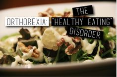 10 #Healthy Eating #Habits People Don't Know Can Lead to #Orthorexia  Must read on: http://patienttalk.org/10-healthy-eating-habits-people-dont-know-can-lead-to-orthorexia/