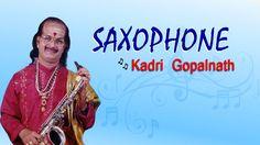 Dr. Kadri Gopalnath - #Saxophone - #Carnatic #Classical #Instrumental #Music - Belagayithu Elamma Mookambika