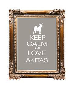 Dog Art  Akita Dog Art Print Poster  Keep Calm by DIGIArtPrints, $4.50